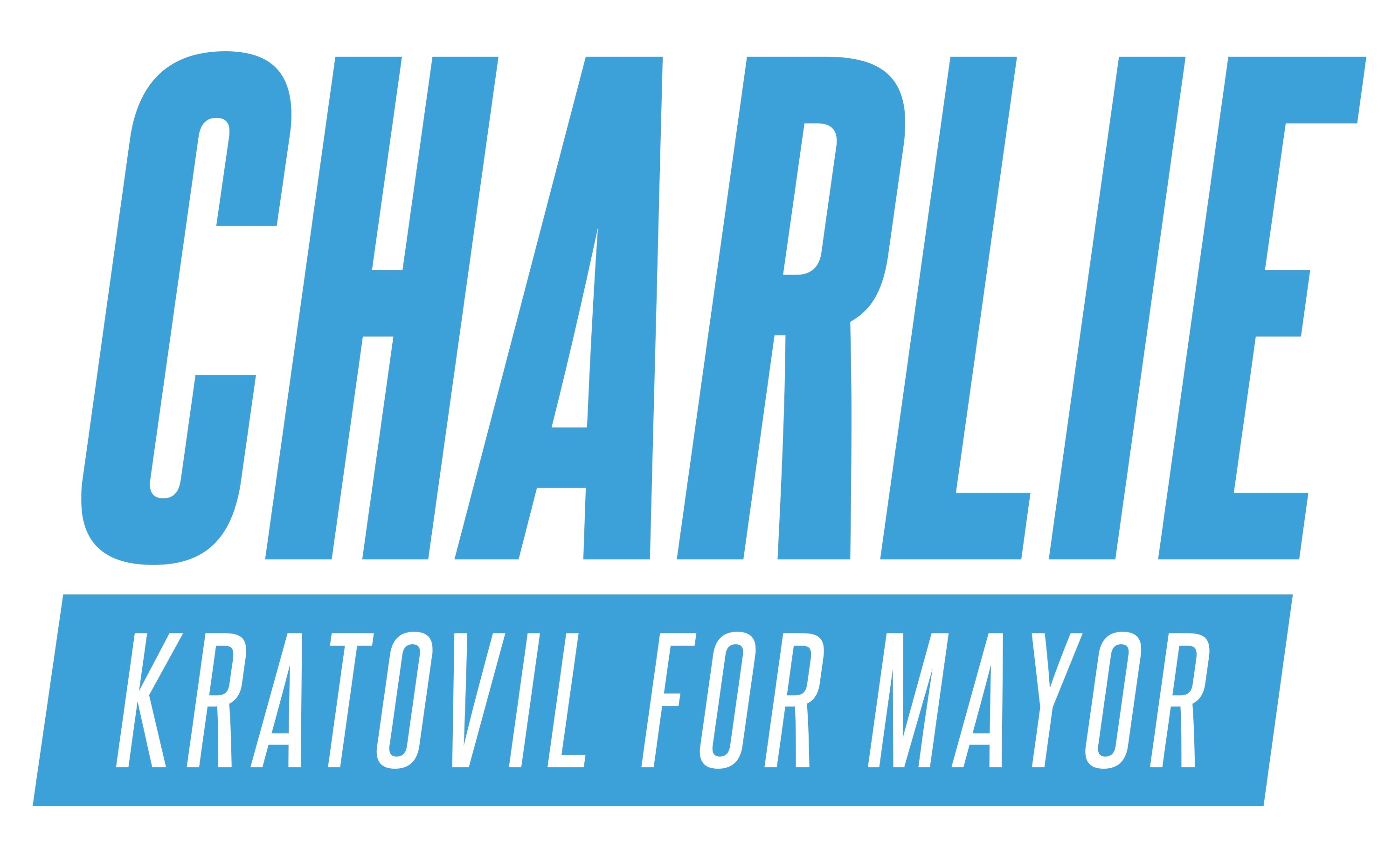 Charlie Kratovil For Mayor